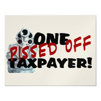 PISSED OFF TAXPAYER CARD