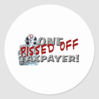 PISSED OFF TAXPAYER DK CLASSIC ROUND STICKER