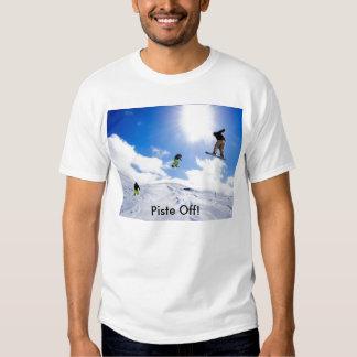 Piste Off! T Shirt