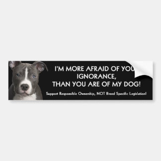Pit Bull Bumper Sticker Anti - BSL