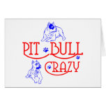 PIT BULL CRAZY CARDS