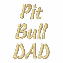 Pit Bull DAD embroidered shirt