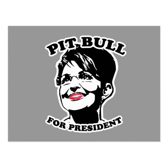 Pit Bull for President Postcard