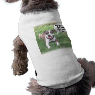 Pit Bull-good thing Pet Clothing