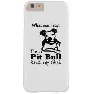 Pit Bull Kind of Girl Barely There iPhone 6 Plus Case