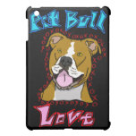Pit Bull Love Cover For The iPad Mini