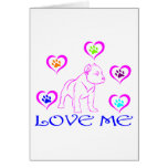 PIT BULL LOVE ME CARDS