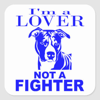 PIT BULL LOVER NOT A FIGHTER STICKERS