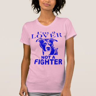 PIT BULL LOVER NOT A FIGHTER T SHIRT