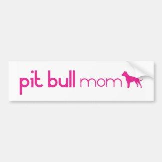 Pit Bull Mom Bumper Sticker