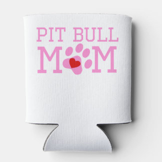 Pit Bull Mom Can Cooler