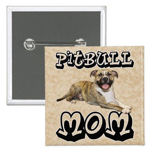 Pit Bull MOM - Tigger Buttons