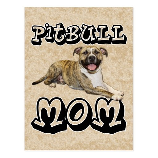 Pit Bull MOM - Tigger Postcard
