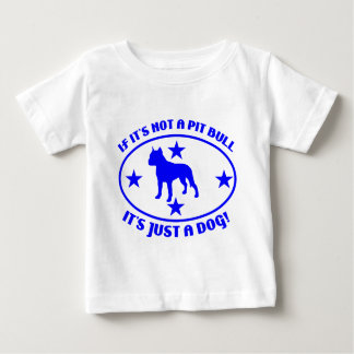 PIT BULL NOT A DOG INFANT T-SHIRT