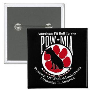 Pit Bull POW Design Button