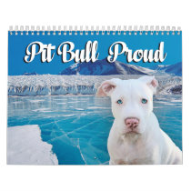 Pit Bull Proud Calendar