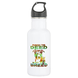 PIT BULL PUNISH THE DEED NOT THE BREED STAINLESS STEEL WATER BOTTLE