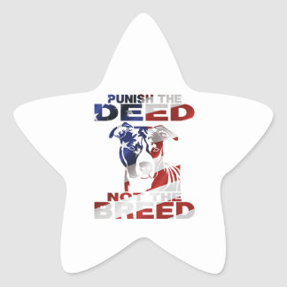 PIT BULL PUNISH THE DEED NOT THE BREED STAR STICKER