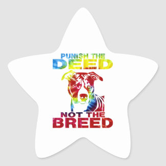 PIT BULL PUNISH THE DEED NOT THE BREED td3B Star Sticker