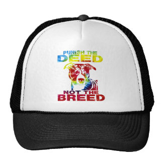 PIT BULL PUNISH THE DEED NOT THE BREED td3B Trucker Hat