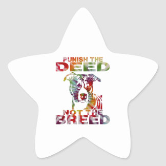 PIT BULL PUNISH THE DEED NOT THE BREED td4b Star Sticker