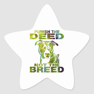 PIT BULL PUNISH THE DEED NOT THE BREED TD5A STAR STICKER