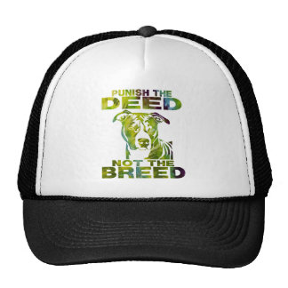 PIT BULL PUNISH THE DEED NOT THE BREED TD5A TRUCKER HAT