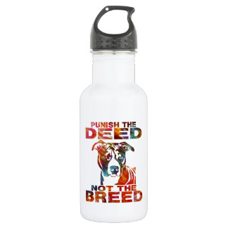 PIT BULL PUNISH THE DEED NOT THE BREED td6B Water Bottle