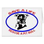 PIT BULL SAVE A LIFE GREETING CARDS