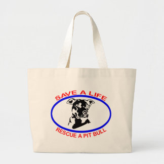 PIT BULL SAVE A LIFE LARGE TOTE BAG