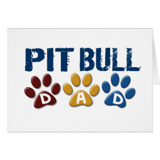 PIT BULL TERRIER Dad Paw Print 1 Greeting Card