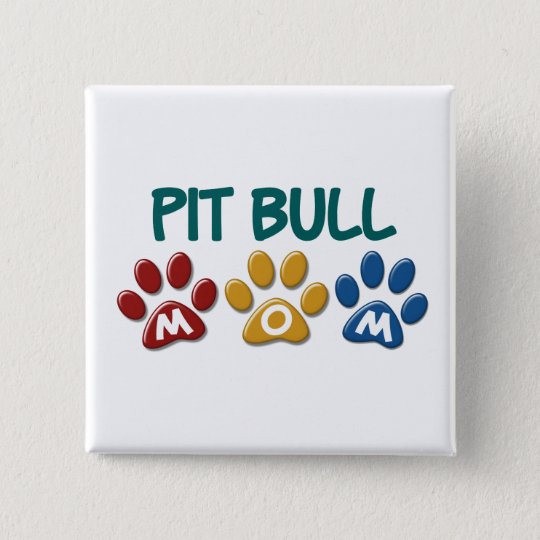 PIT BULL TERRIER Mom Paw Print 1 Pinback Button