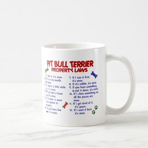 PIT BULL TERRIER Property Laws 2 Coffee Mug