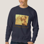 Pit Bulls are Angels on earth Pullover Sweatshirt