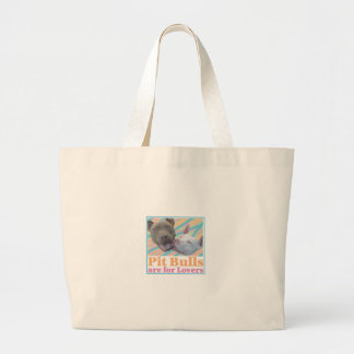 Pit Bulls are for Lovers Large Tote Bag