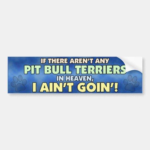 Pit Bulls in Heaven Bumper Sticker Car Bumper Sticker