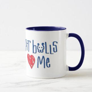 Pit Bulls Love Me Mug