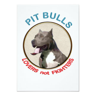 Pit Bulls Lovers not Fighters Card