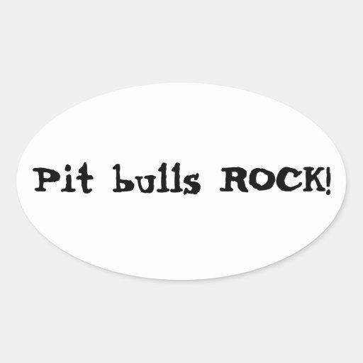 Pit bulls ROCK! Oval Sticker