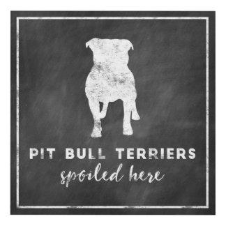 Pit Bulls Spoiled Here Vintage Chalkboard Panel Wall Art