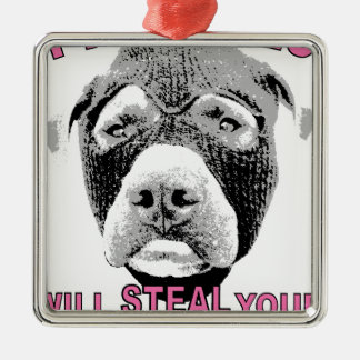 PIT BULLS WILL STEAL YOUR HEART METAL ORNAMENT