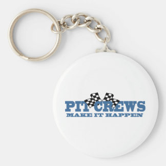 Pit Crews Make It Happen Keychain