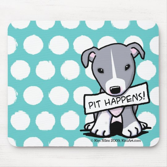 Pit Happens Pit Bull Dog Mouse Pad