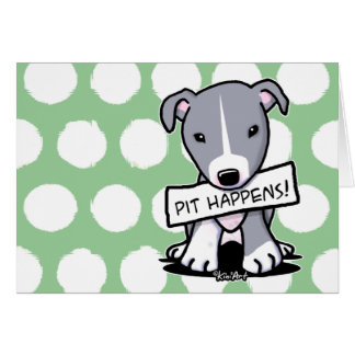 Pit Happens Pitbull Dog Card