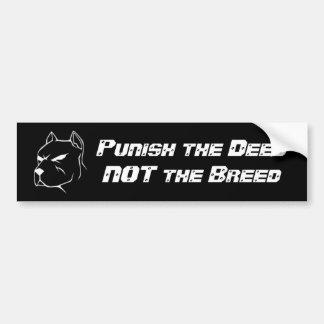 Pitbull, castiga el DeedNOT la raza Pegatina De Parachoque
