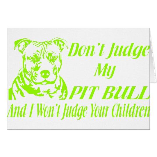 PITBULL DON'T JUDGE CARD