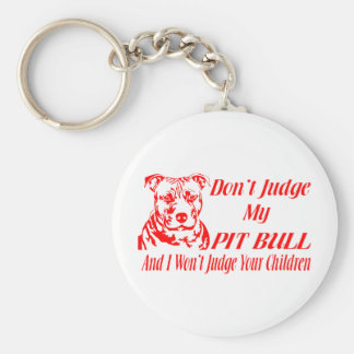 PITBULL DON'T JUDGE KEYCHAIN
