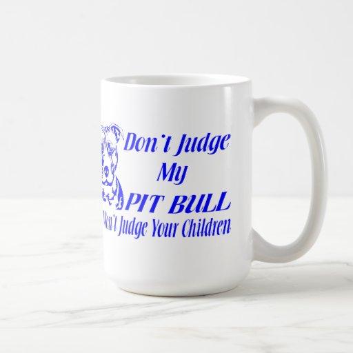 PITBULL DON'T JUDGE MUGS