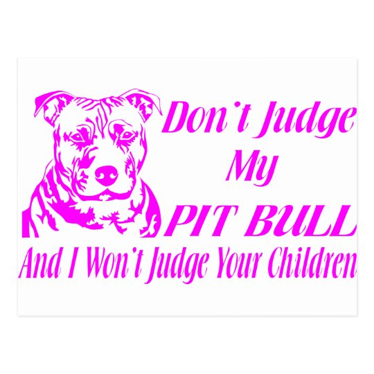 PITBULL DON'T JUDGE POSTCARD