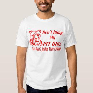 PITBULL DON'T JUDGE SHIRT